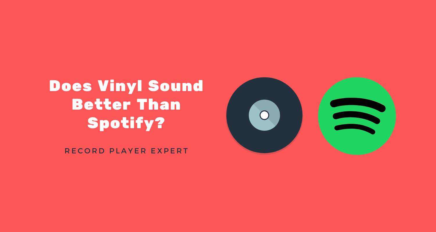 does vinyl sound better than spotify record players